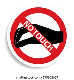 No touch sign on white background.