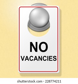 No Vacancies Sign Meaning Place To Stay And Full Up