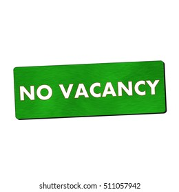 no vacancy white wording on green wood background
