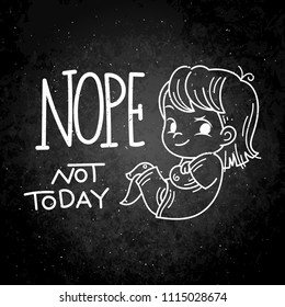 Nope, not today. Cute cartoon kids. Raster and illustration.
