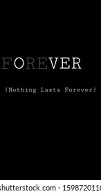 Nothing Is Forever High Res Stock Images Shutterstock
