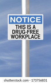 A notice sign announcing a drug-free workplace