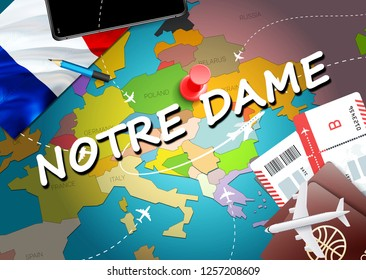NOTRE DAME city travel and tourism destination concept. France flag and NOTRE DAME city on map. France travel concept map background. Tickets Planes and flights to NOTRE DAME holidays French vacation