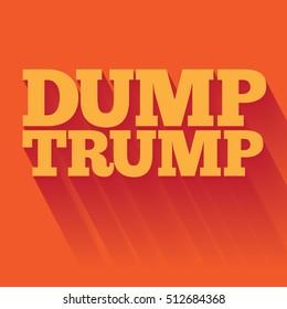 NOVEMBER 9, 2016: Illustrative editorial typography of saying Dump Trump.