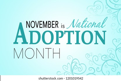 November is national adoption awareness month, background