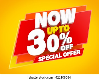 NOW UP TO 30 % OFF SPECIAL OFFER illustration 3D rendering