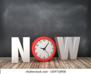NOW 3D Word with Clock on Chalkboard Background - High Quality 3D Rendering