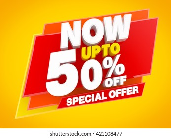 NOW UP TO 50 % OFF SPECIAL OFFER illustration 3D rendering