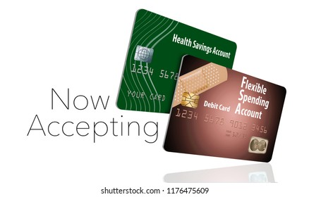 Now accepting HSA and FSA debit cards. That is the message of this illustration about health savings accounts and flexible spending accounts.
