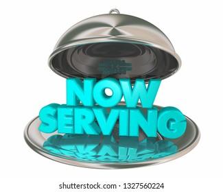 Now Serving Dinner Food Platter Words 3d Illustration