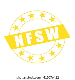 NSFW white wording on yellow Rectangle and Circle yellow stars