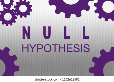 NULL HYPOTHESIS sign concept illustration with purple gear wheel figures on gray gradient background