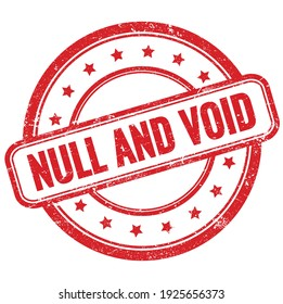 NULL AND VOID text on red vintage grungy round rubber stamp.