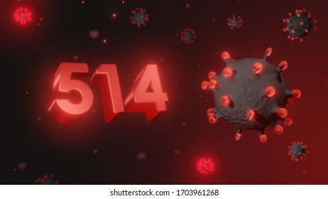 Number 514 in red 3d text on dark corona virus background, 3d render, illustration, virus