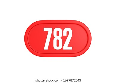 Number 782 3d sign in red color isolated on white color background, 3d illustration.