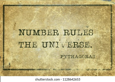 Number rules the universe - ancient Greek philosopher Pythagoras quote printed on grunge vintage cardboard