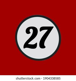 Number twenty seven. Black colored number 27 in a white circle on a red background