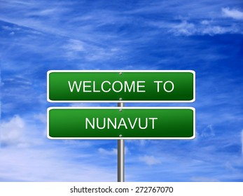 Nunavut Territory welcome Canada vacation landscape sign travel.