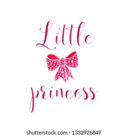 Nursery baby print little princess with watercolor bow from ribbon graphic for typography poster, card, label, brochure, flyer.