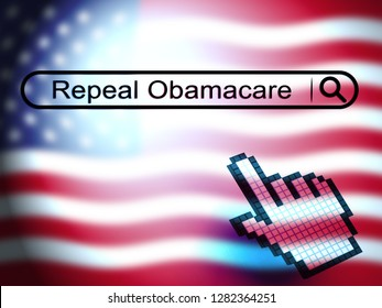 Obamacare Repeal Or Replace American Healthcare Reform. Usa Legislation For Affordable Health Care - 3d Illustration