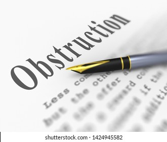 Obstruction Of Justice In Politics Word Meaning Hindering Political Cases Or Congress 3d Illustration. Legislation Process Blocked Or Hindered.