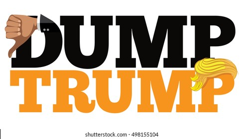 OCTOBER 13, 2016: Illustrative editorial cartoon of saying Dump Trump with thumbs down and combover.
