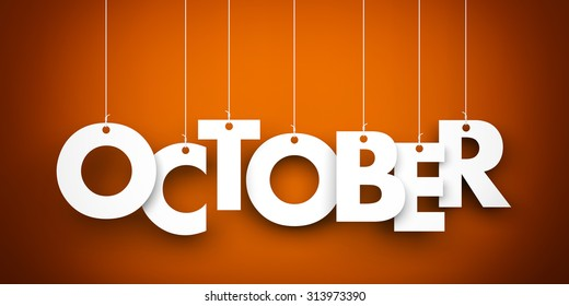 October. Text hanging on the strings