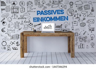 Office desk with laptop and Passives Einkommen (German for: passive income) slogan with icons on the wall as concept (3d rendering)