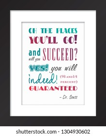 Oh the places you'll go Dr. Seuss quote in black frame