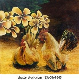Oil Painting on Canvas Chicken and Plumeria flowers