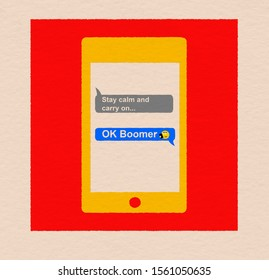 OK Boomer reply on smartphone to stay calm and carry on text message, analogue retro poster style, gen z v baby boomers concept illustration