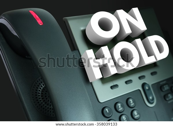On Hold 3d words for waiting for assistance, help or service with great frustration