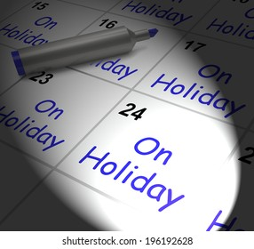 On Holiday Calendar Displaying Annual Leave Or Time Off