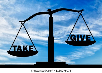 On the scales of justice, two words - give and take. The word to take is heavier. The conceptual scene of a social problem in society as selfishness