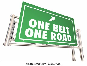 One Belt Road China Silk Trade Route Freeway Sign 3d Illustration