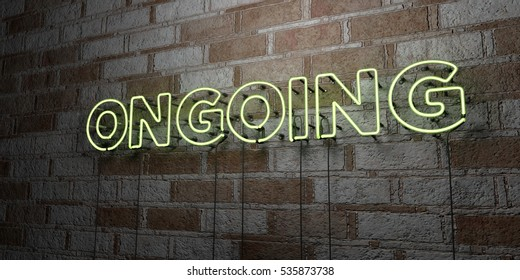 ONGOING - Glowing Neon Sign on stonework wall - 3D rendered royalty free stock illustration.  Can be used for online banner ads and direct mailers.