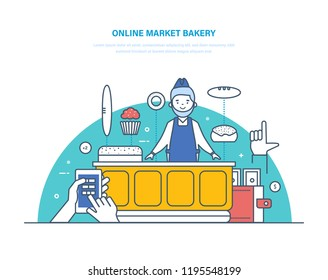 Online market bakery. Order registration, product range selection, cashless and cash payment, seller at counter. Order, payment and delivery of bakery from store, shop. Illustration thin line design.