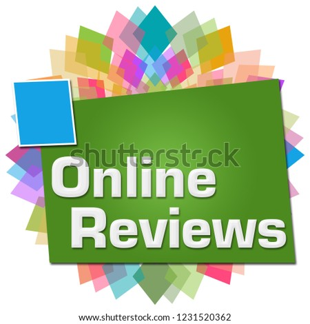 Online reviews text written over colorful background.