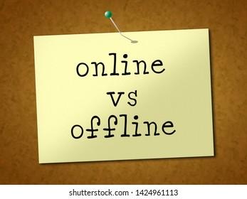 Online Vs Offline Note Depicting Internet Surfing Versus Print Media Promotion. Social Media And Website Advertising Or Printed - 3d Illustration