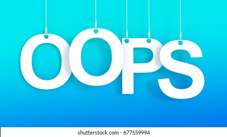 OOPS hanging letters over blue background 3D rendering