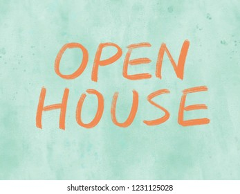 open house concept message on watercolor paper texture background