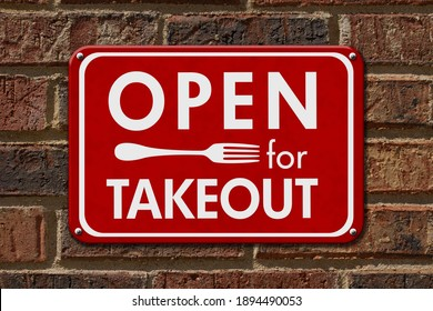 Open for Takeout message on hanging red sign for restaurants on a brick wall 3D Illustration