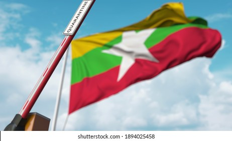 Opening boom barrier with quarantine sign against the myanma flag. unrestricted entry in myanmar.  3D rendering