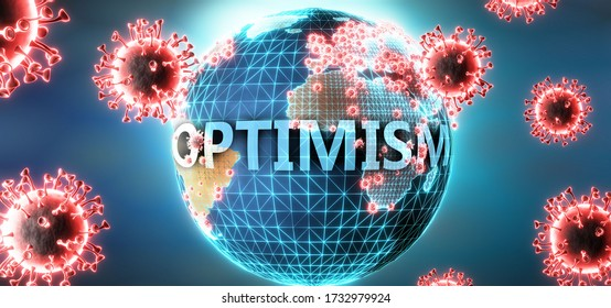 Optimism and covid virus, symbolized by viruses and word Optimism to symbolize that corona virus have gobal negative impact on  Optimism or can cause it, 3d illustration