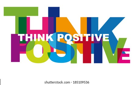 Optimism is a mental attitude or world view that interprets situations and events as being best. Colorful letters with transparent effects