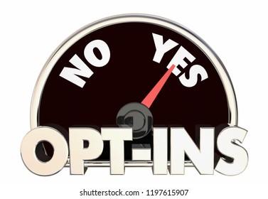 Opt-Ins Permission Send Marketing Message Communication Speedometer 3d Illustration