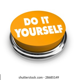 Do it yourself images stock photos vectors shutterstock a orange button with the words do it yourself on it solutioingenieria Gallery