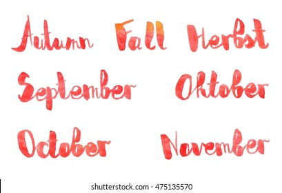 Orange and red autumn watercolor lettering, english and german. Handwriting, seven words: Autumn, Fall, Herbst, September, October, Oktober, November