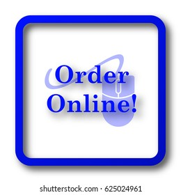 Order online icon. Order online website button on white background.