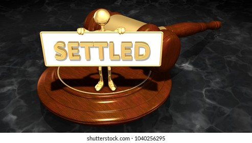 The Original 3D Character Illustration Law Concept Holding A Sign That Reads Settled